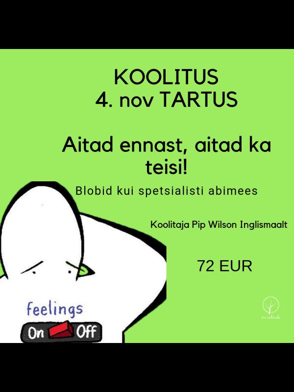 Koolitus- Aitad ennast, aitad ka teisi! Tartus 4. nov. 2019