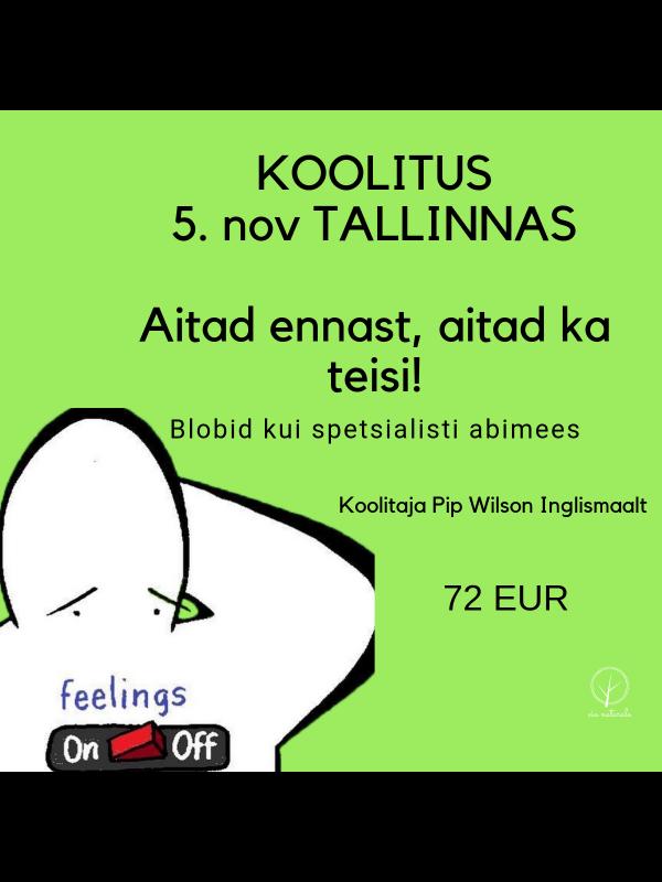 Koolitus- Aitad ennast, aitad ka teisi! Tallinnas 5. nov. 2019